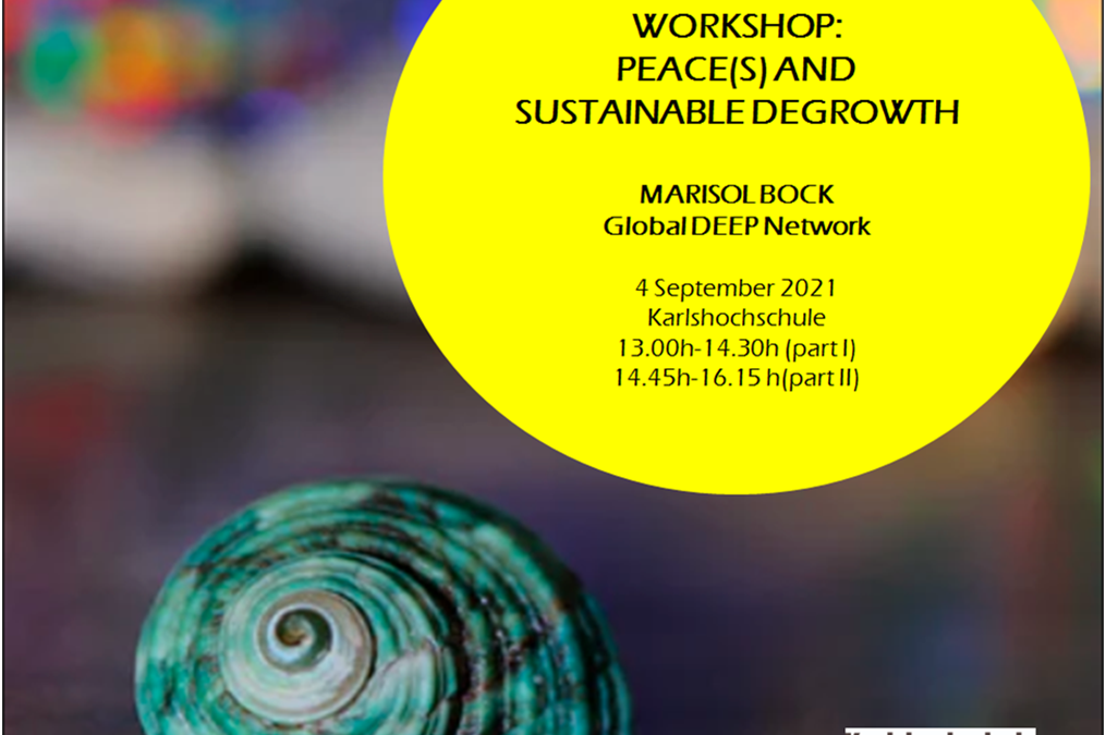 Future imagination workshop: Peace(s) and Sustainable Degrowth – 04.09.2021 at 13:00 CET (online or in Karlsruhe)